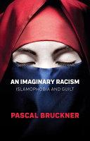 An Imaginary Racism