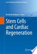 Stem Cells and Cardiac Regeneration