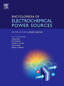 Encyclopedia of Electrochemical Power Sources