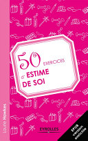 50 exercices d'estime de soi ebook