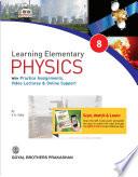 Learning Elementary Physics 8