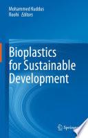 Bioplastics for Sustainable Development