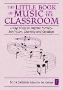 The Little Book of Music for the Classroom