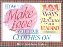 Pdf How to Make Love with Your Clothes On