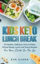 Keto Kids Lunch Break