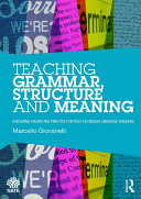 Teaching Grammar, Structure and Meaning
