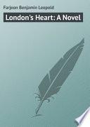 London s Heart  A Novel