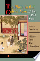 The Plum in the Golden Vase or  Chin P ing Mei  Volume Five Book PDF