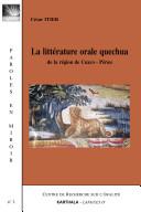 La littérature orale quechua de la région de Cuzco, Pérou