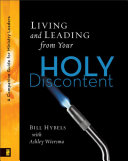 Living and Leading from Your Holy Discontent