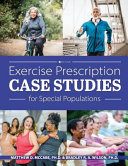 Exercise Prescription for Special Populations  First Edition