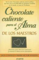 Chocolate Caliente Para El Alma de Los Maestros