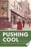 Pushing Cool