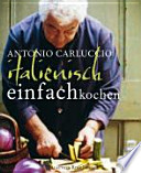 Italienisch einfach kochen
