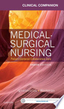 """Clinical Companion for Medical-Surgical Nursing E-Book: Patient-Centered Collaborative Care"" by Donna D. Ignatavicius, Chris Winkelman, M. Linda Workman"