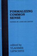Formalizing Common Sense