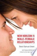 New Horizon in Male Female Relationships
