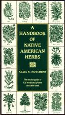 A Handbook of Native American Herbs Pdf/ePub eBook