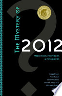 Read Online The Mystery of 2012 For Free