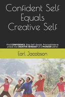 Confident Self Equals Creative Self