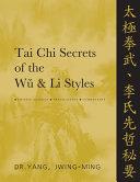 Tai Chi Secrets of the Wǔ and Li Styles