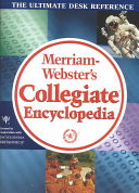 Merriam Webster s Collegiate Encyclopedia