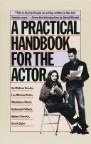 A Practical Handbook For The Actor Book