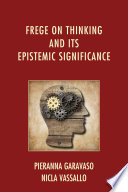 Frege On Thinking And Its Epistemic Significance