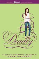 Pretty Little Liars  14  Deadly Book PDF