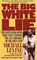 The Big White Lie