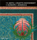 The Arts   Crafts Movement in Europe   America