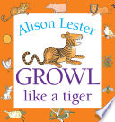 Growl Like a Tiger