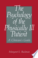 The Psychology Of The Physically Ill Patient Book PDF