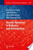 Recent Advances in Robotics and Automation