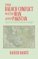 Image result for The Baloch Conflict with Iran and Pakistan