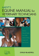 AAEVT s Equine Manual for Veterinary Technicians