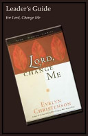 Lord  Change Me Leader s Guide Book PDF