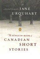 The Penguin Book of Canadian Short Stories