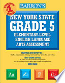 Barron's New York State Grade 5 Elementary-Level English Language Arts Test