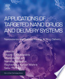 Applications of Targeted Nano Drugs and Delivery Systems Book