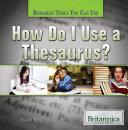 How Do I Use a Thesaurus