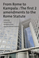 From Rome to Kampala   The first 2 amendments to the Rome Statute