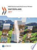 OECD Environmental Performance Reviews  Switzerland 2017