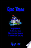 Epic Tales  Magical Fables  Enchanting Tales  Adventure and Suspense  A Modern Epic Fantasy