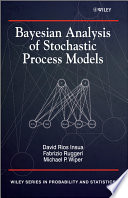 Bayesian Analysis Of Stochastic Process Models