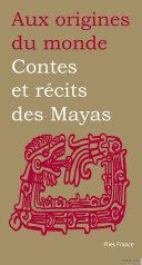 Pdf Contes et récits des Mayas Telecharger