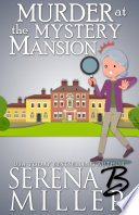 Murder At The Mystery Mansion
