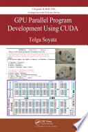 GPU Parallel Program Development Using CUDA