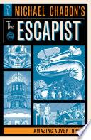 Michael Chabon s The Escapist  Amazing Adventures