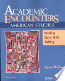 Academic Encounters: American Studies Student's Book